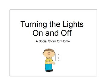 Turning Lights On & Off at Home Social Story