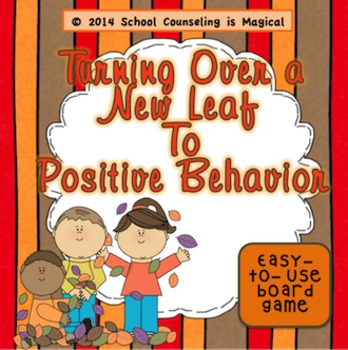 Turning Over a New Leaf to Positive Behavior (Board Game)