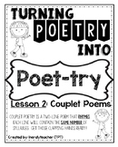 Turning Poetry into Poet-Try: Lesson #2- Couplet Poems