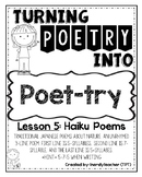 Turning Poetry into Poet-try: Lesson #5- Haiku Poems