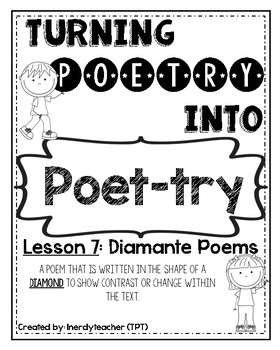 Turning Poetry into Poet-try: Lesson #7- Diamante Poems