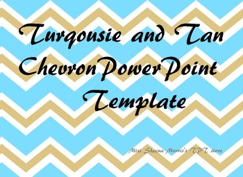 Turqouise and Tan Chevron PowerPoint Template