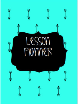 Turquoise & Black Arrow Theme '16-'17: Lesson Binder, Sub Binder, and Posters