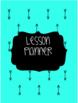 Turquoise & Black Arrow Theme: Lesson Binder, Sub Binder, and Posters