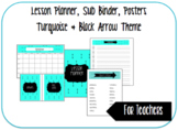 Turquoise & Black Arrow Theme: Lesson Binder, Sub Binder,
