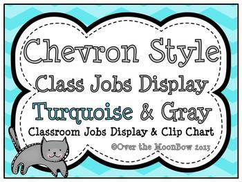 Turquoise & Gray Chevron Classroom Jobs Display & Clip Chart