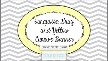Turquoise, Gray, and Yellow Cursive Alphabet Banner