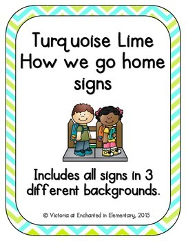 Turquoise Lime  How We Go Home Signs