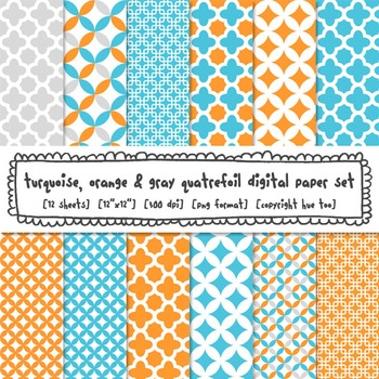 Turquoise, Orange and Gray Quatrefoil Digital Paper, Printable Patterns