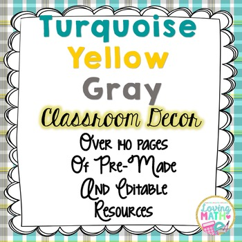 Turquoise Yellow and Gray Neutral Colors Classroom Decor -