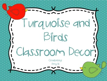 Turquoise and Birds Classroom Decor