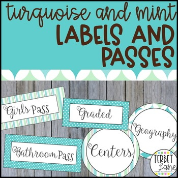 Turquoise and Mint Classroom Signs, Hall Passes and Supply Labels