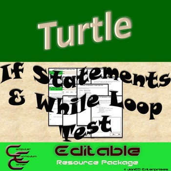 Turtle If Statements and While Loop Test ⇨EDITABLE⇦ Resource Package