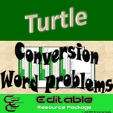 Turtle 8B Conversion Word Problems ⇨EDITABLE⇦ Resource Package