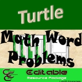Turtle 8C Math Word Problems ⇨EDITABLE⇦ Resource Package