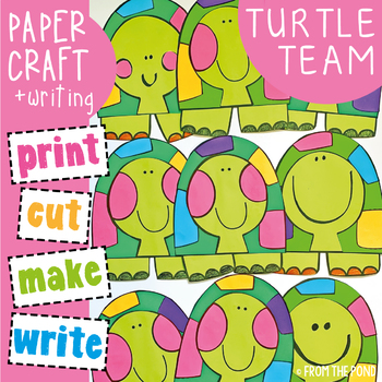 Turtle Craft and Writing Craftivity - The Turtle Team!