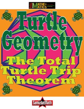 Turtle Geometry: The Total Turtle Trip Theorem - Angles an