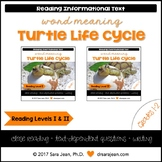 Turtle Life Cycle • Reading Comprehension Passages and Questions • RL I & II