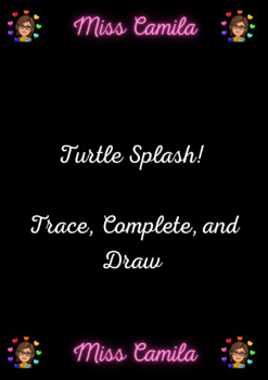 Turtle Splash! Trace, Complete and Draw.