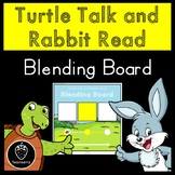 Turtle Talk and Rabbit Read Phonics Blending Board