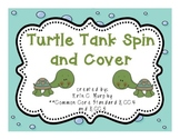 Turtle Tank Spin and Cover - K.CC.4, K.CC.5