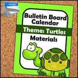 Bulletin Board - Calendar Materials (Theme - Turtle)