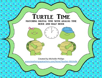 Turtle Time! - Center Game - Time to the Hour and Half Hour