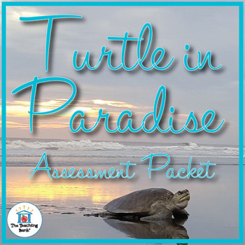Turtle in Paradise Assessment Packet