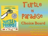 Turtle in Paradise Choice Board Novel Study Menu Book Proj
