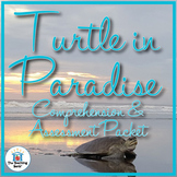 Turtle in Paradise Comprehension and Assessment Bundle