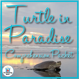 Turtle in Paradise Comprehension Packet
