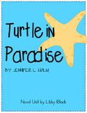 Turtle in Paradise- Novel Unit