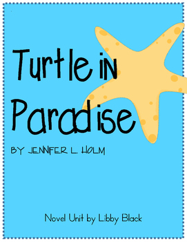 Turtle in Paradise- Novel Unit