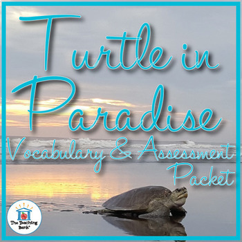 Turtle in Paradise Vocabulary and Assessment Bundle