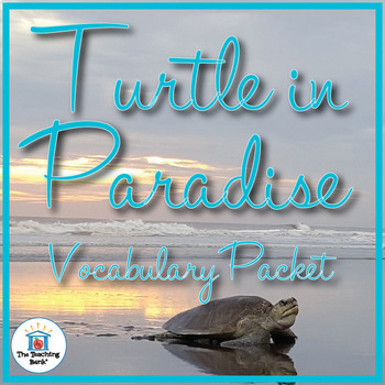 Turtle in Paradise Vocabulary Packet