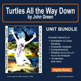 Turtles All the Way Down by John Green: Unit Bundle