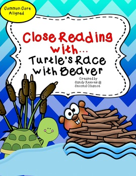 Turtle's Race with Beaver 2nd Grade Reading Street Close Reading Unit
