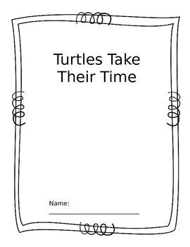 Turtules Take Their Time