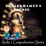 Tutankhamun's Curse   Distance Learning   Audiobook   eBook   Worksheets