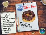 Tutor Time : Temptation & Self-Discipline Self-Control