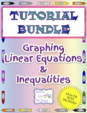 Tutorial Bundle - Graphing Linear Equations and Inequalities