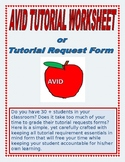AVID: Tutorial request worksheet for your AVID class