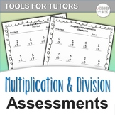 Multiplication & Division Assessments