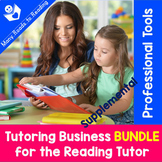 Tutoring Business Supplementary BUNDLE for Reading Tutors