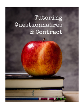 Tutoring Questionnaires & Contract