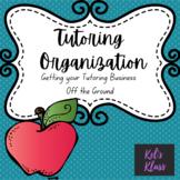 Tutoring Tips and Organization