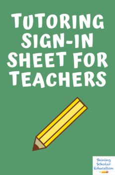 Tutoring Sign In Sheet for Teachers
