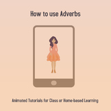 Animated Tutorial: How to use an Adverb