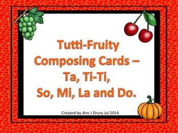 Tutti-Fruity Composition Cards - Ta, Ti-Ti and So, Mi, La and Do
