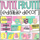 Tropical Classroom Decor | Tutti Frutti Classroom Decor | Editable